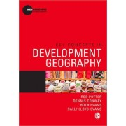 Key Concepts in Development Geography by Rob Potter