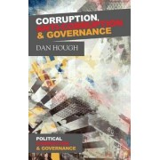 Corruption, Anti-Corruption and Governance by Dan Hough