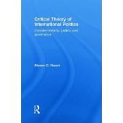 Critical Theory of International Politics by Steven C. Roach