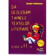 Sa dezlegam tainele textelor literare clasa 2 - Aramis - Carmen Iordachescu
