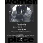 Feminist Political Ecology by Dianne Rocheleau