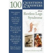 100 Questions & Answers About Restless Legs Syndrome by Sudhansu Chokroverty