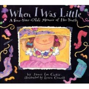 When I Was Little by Jamie Lee Curtis