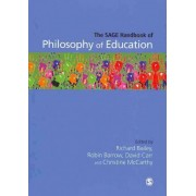 The SAGE Handbook of Philosophy of Education by Robin Barrow