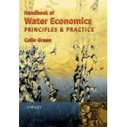 The Handbook of Water Economics by Colin Green