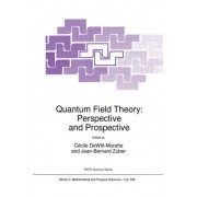 Quantum Field Theory: Proceedings of the NATO Advanced Study Institute, Les Houches, France, 15-26 June 1998 by Cecile DeWitt-Morette