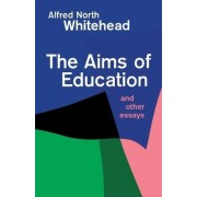 The Aims of Education by Alfred North Whitehead