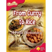 Oxford Reading Tree: Level 4: Fireflies: From Curry to Rice by Ruby Maile