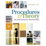 Procedures & Theory for Administrative Professionals by Patsy Fulton-Calkins