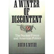 A Winter of Discontent by David S. Meyer