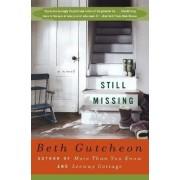 Still Missing by Beth Gutcheon
