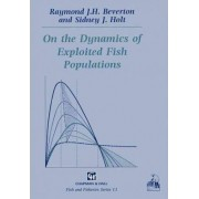 On the Dynamics of Exploited Fish Populations by R. J. H. Beverton