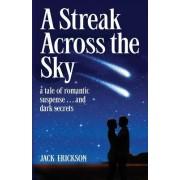 A Streak Across the Sky
