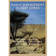 Range Management in Arid Zones by Samira A. Omar