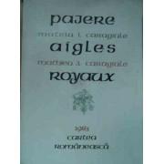 Pajere Aigles Royaux - Mateiu I. Caragiale, Mathieu J. Caragiale