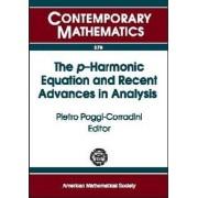 The $p$-Harmonic Equation and Recent Advances in Analysis by Pietro Poggi-Corradini