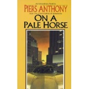 On a Pale Horse by Anthony