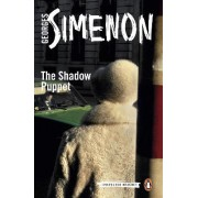 The Shadow Puppet by Georges Simenon