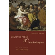 Selected Poems of Luis de Gongora: A Bilingual Edition