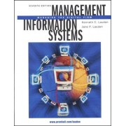 Management Information Systems - Managing The Digital Firm, 7th Edition