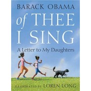 Of Thee I Sing by President Barack Obama