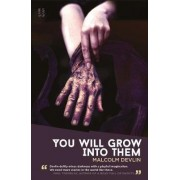 You Will Grow Into Them by Malcolm Devlin