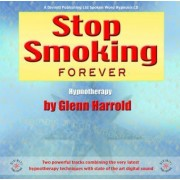 Stop Smoking Forever by Glenn Harrold