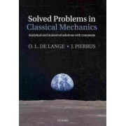 Solved Problems in Classical Mechanics by O.L.De Lange