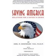 Saving America by Adel N Shenouda