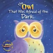 The Owl That Was Afraid of the Dark by Amie Carlson