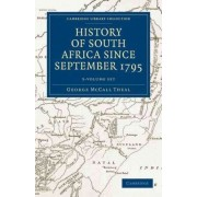History of South Africa Since September 1795 5 Volume Set by George McCall Theal