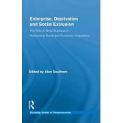 Enterprise, Deprivation and Social Exclusion by Alan Southern