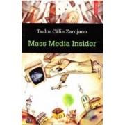 Mass media insider - Tudor Calin Zarojanu