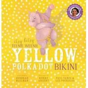 Itsy Bitsy Teenie Weenie Yellow Polka-Dot Bikini by Paul Vance