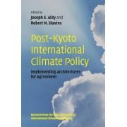 Post-Kyoto International Climate Policy by Joseph E. Aldy