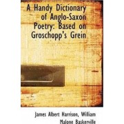 A Handy Dictionary of Anglo-Saxon Poetry by James Albert Harrison