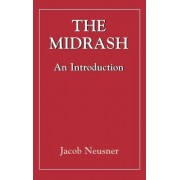 Midrashan Introduction (The Library of Classical Judaism) by Jacob Neusner