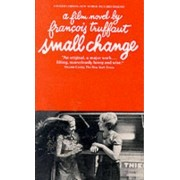 Small Change by Francois Truffaut