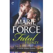 Fatal Frenzy by Marie Force