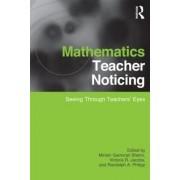 Mathematics Teacher Noticing by Miriam Sherin