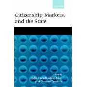 Citizenship, Markets and the State by Colin Crouch