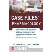 Case Files Pharmacology by Eugene C. Toy