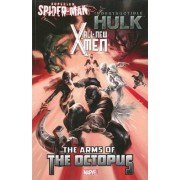 All-New X-Men/Indestructible Hulk/Superior Spider-Man: The Arms of the Octopus by Michael Costa