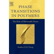 Phase Transitions in Polymers by Stephen Z. D. Cheng