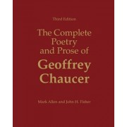 The Complete Poetry and Prose of Geoffrey Chaucer by John H. Fisher