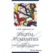A New Companion to Digital Humanities by Susan Schreibman