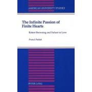 The Infinite Passion of Finite Hearts by Pratul Pathak