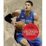 The NBA: A History of Hoops: The Story of the Orlando Magic by Jim Whiting