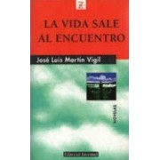 La vida sale al encuentro by Martin Vigil