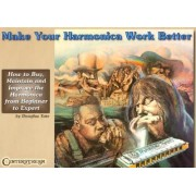 Make Your Harmonica Work Better' by Douglas Tate